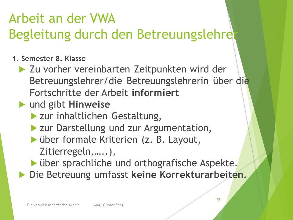 Arbeit an der VWA Begleitung durch den Betreuungslehrer 1.