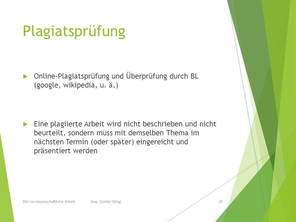 Plagiatsprüfung  Online-Plagiatsprüfung und Überprüfung durch BL (google, wikipedia, u.