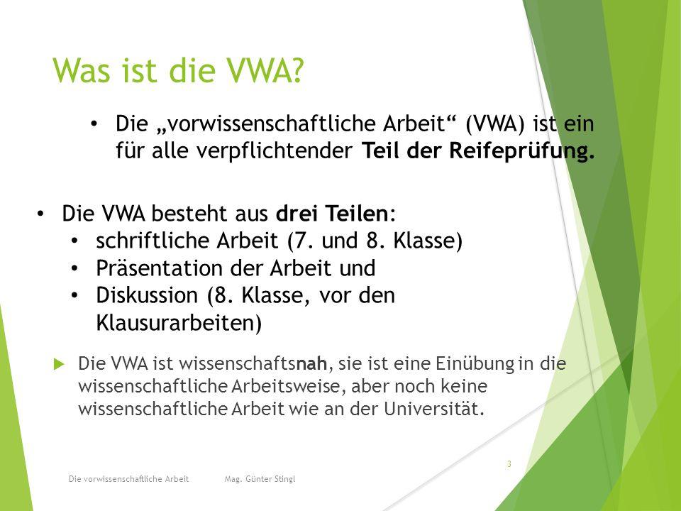 Was ist die VWA.