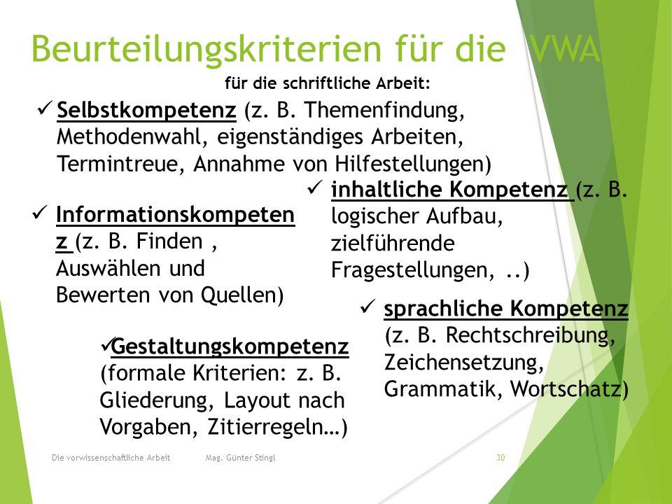 Beurteilungskriterien für die VWA Die vorwissenschaftliche Arbeit Mag.