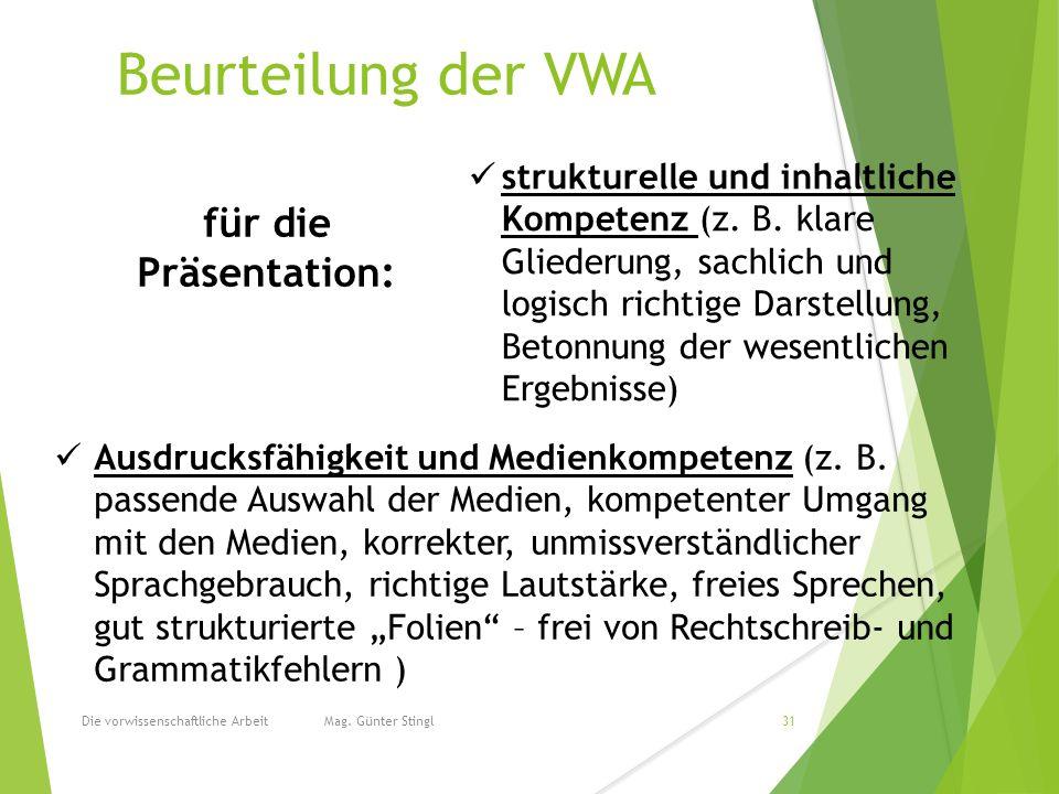 Beurteilung der VWA Die vorwissenschaftliche Arbeit Mag.