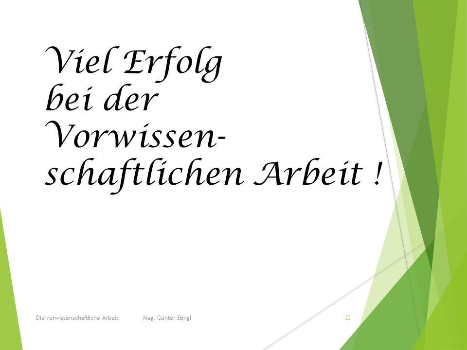 Die vorwissenschaftliche Arbeit Mag.