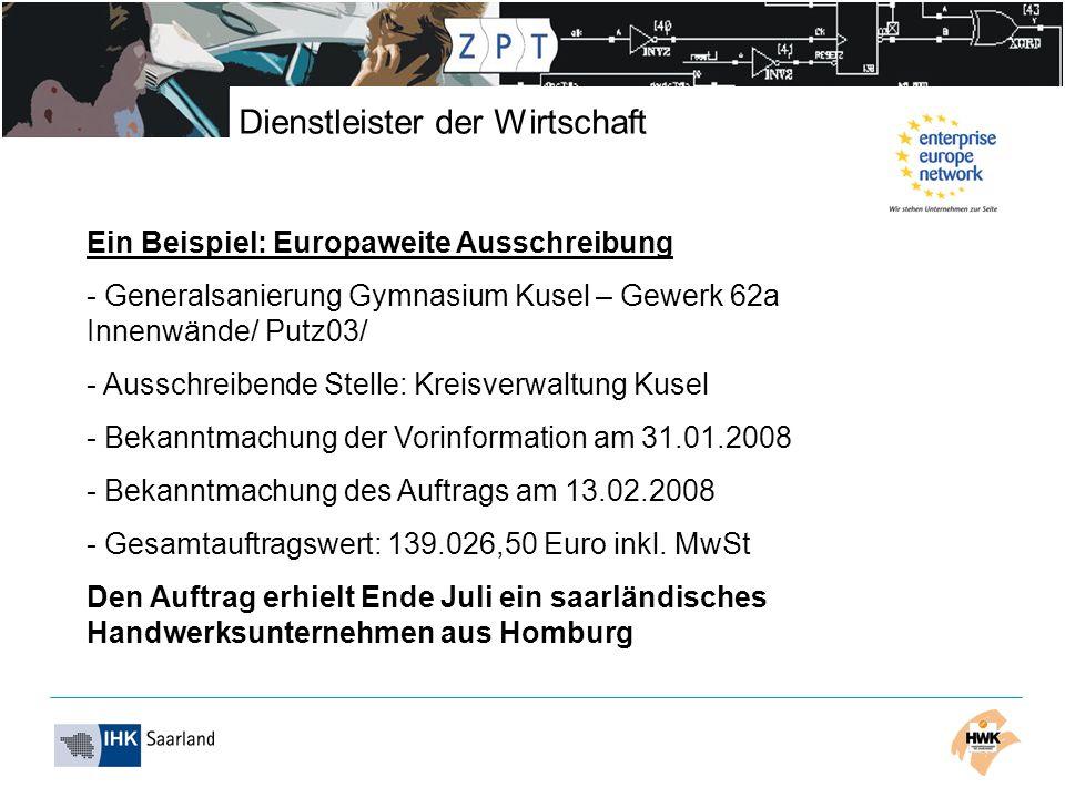 Dienstleister der Wirtschaft Ein Beispiel: Europaweite Ausschreibung - Generalsanierung Gymnasium Kusel – Gewerk 62a Innenwände/ Putz03/ - Ausschreibe