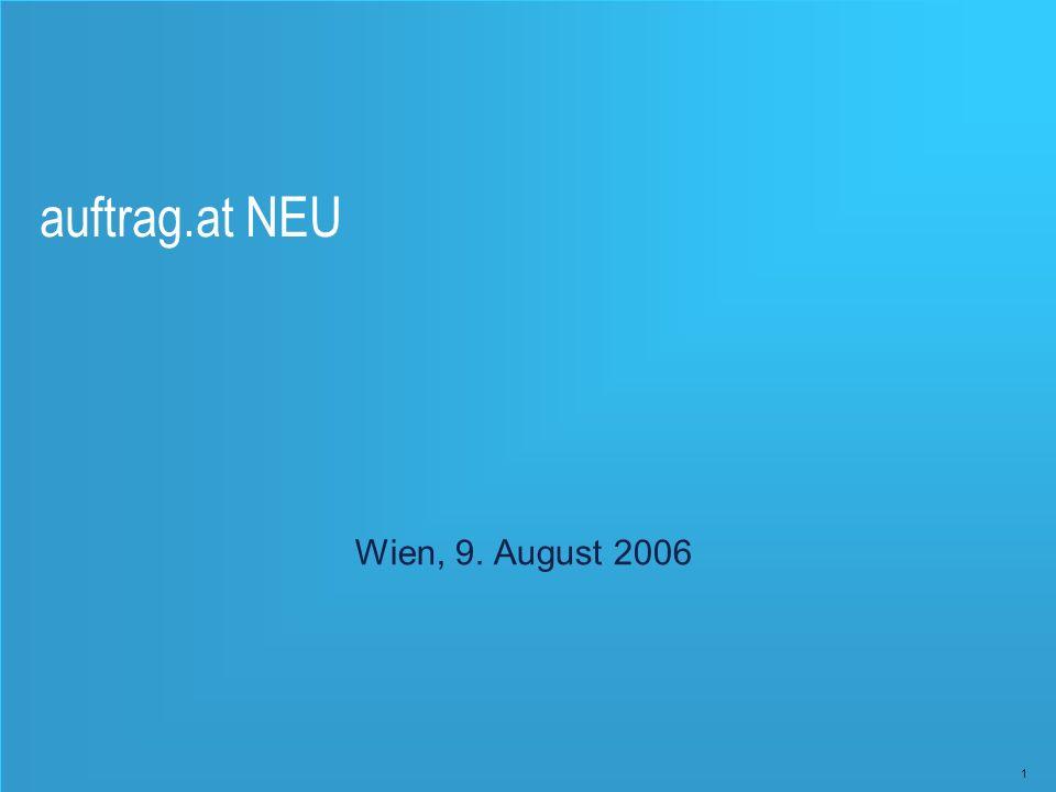 1 auftrag.at NEU Wien, 9. August 2006