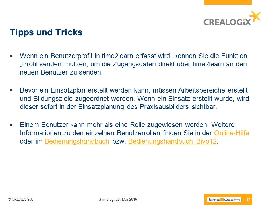 """Tipps und Tricks  Wenn ein Benutzerprofil in time2learn erfasst wird, können Sie die Funktion """"Profil senden nutzen, um die Zugangsdaten direkt über time2learn an den neuen Benutzer zu senden."""