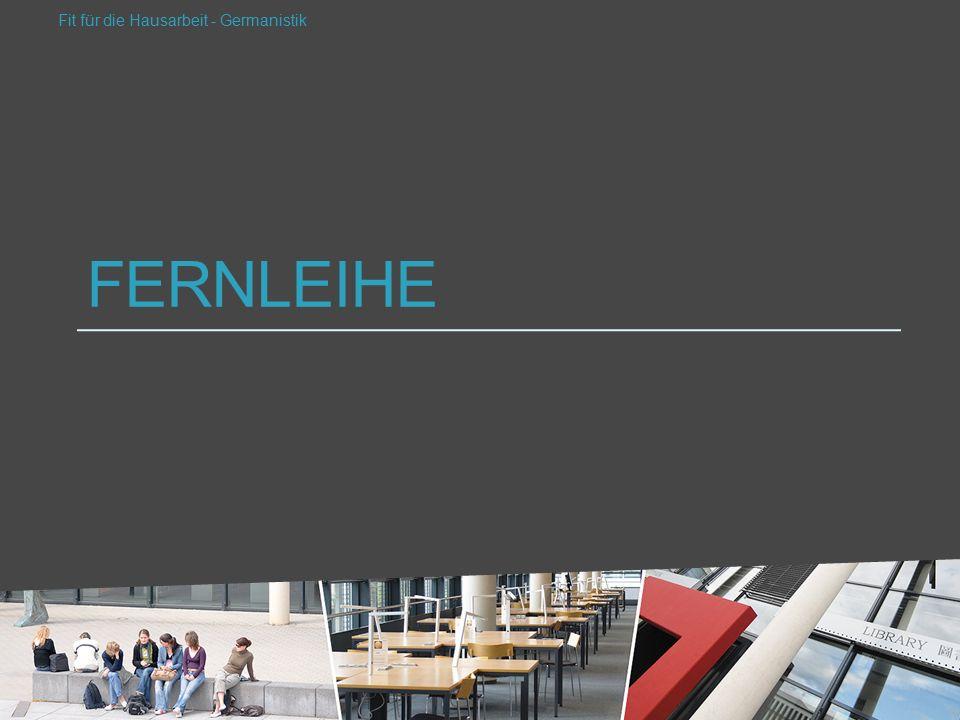 FERNLEIHE Fit für die Hausarbeit - Germanistik