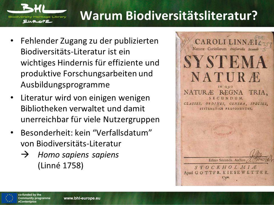 Warum Biodiversitätsliteratur? Fehlender Zugang zu der publizierten Biodiversitäts-Literatur ist ein wichtiges Hindernis für effiziente und produktive