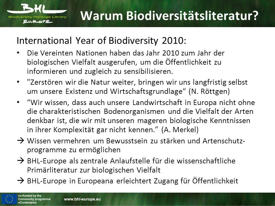 Warum Biodiversitätsliteratur? International Year of Biodiversity 2010: Die Vereinten Nationen haben das Jahr 2010 zum Jahr der biologischen Vielfalt