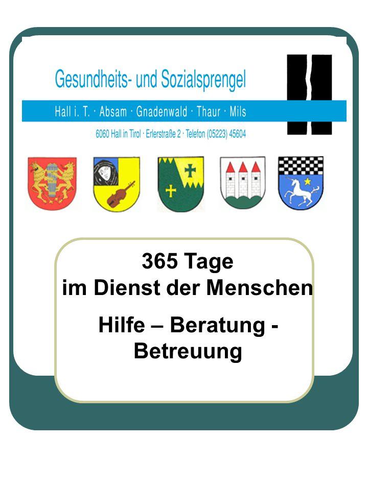 Geschichte des Sprengels Der Gesundheits- und Sozialsprengel ist ein Verein, gegründet 1981 von den Gemeinden Hall, Absam und Gnadenwald.