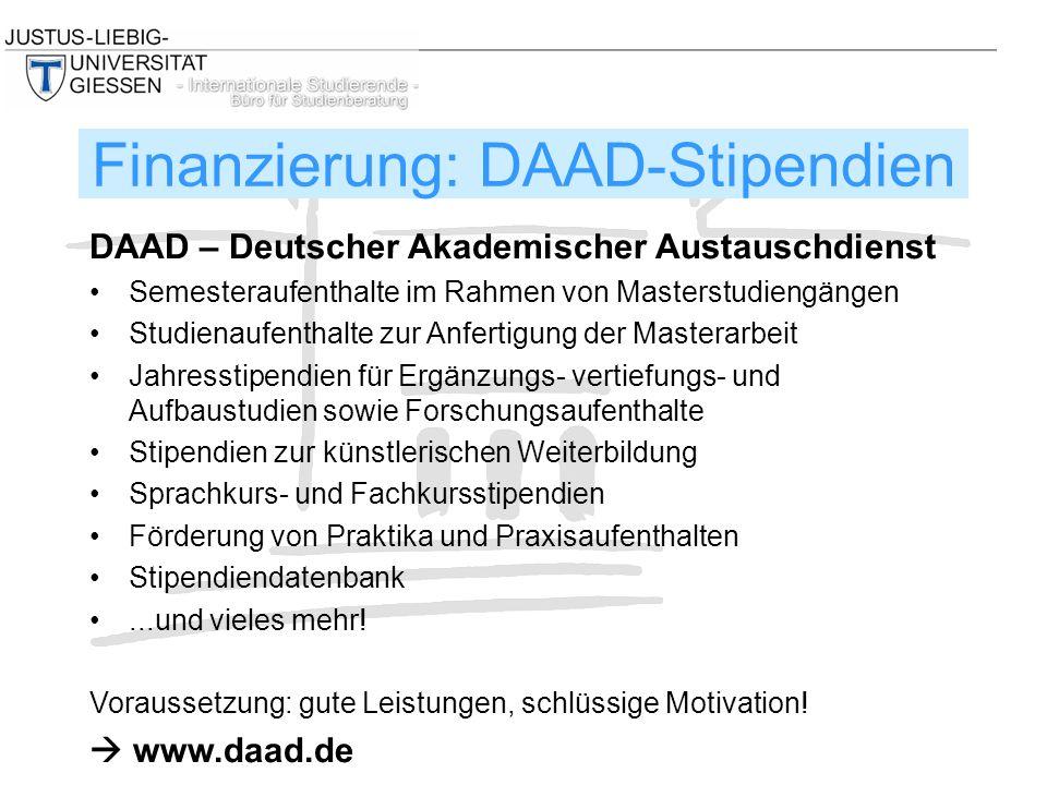 DAAD – Deutscher Akademischer Austauschdienst Semesteraufenthalte im Rahmen von Masterstudiengängen Studienaufenthalte zur Anfertigung der Masterarbei