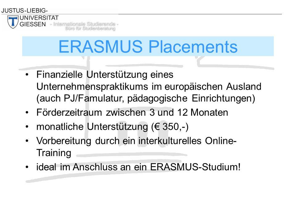 Finanzielle Unterstützung eines Unternehmenspraktikums im europäischen Ausland (auch PJ/Famulatur, pädagogische Einrichtungen) Förderzeitraum zwischen 3 und 12 Monaten monatliche Unterstützung (€ 350,-) Vorbereitung durch ein interkulturelles Online- Training ideal im Anschluss an ein ERASMUS-Studium.