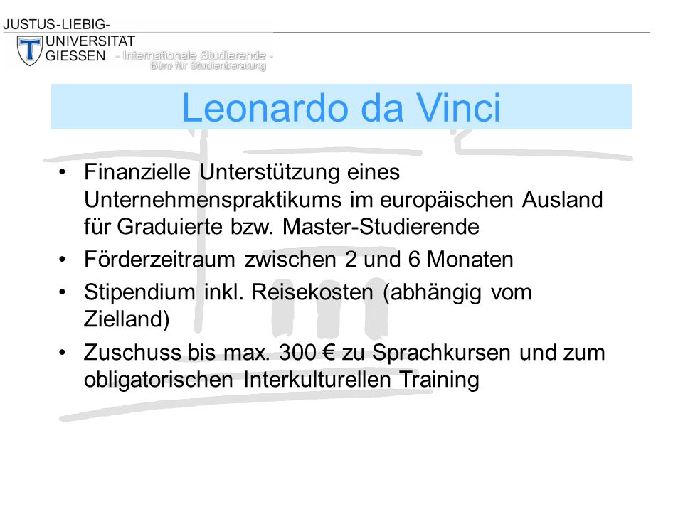 Finanzielle Unterstützung eines Unternehmenspraktikums im europäischen Ausland für Graduierte bzw.