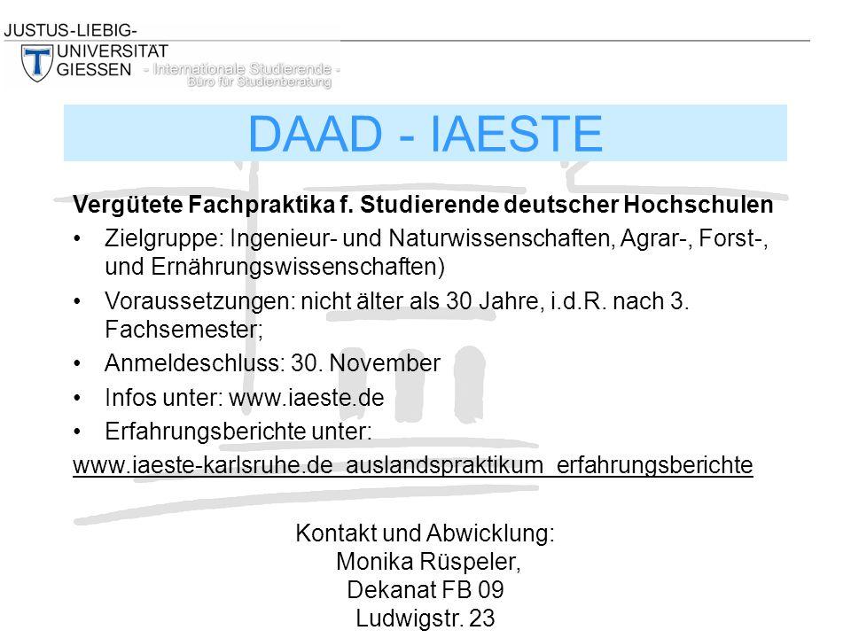 Vergütete Fachpraktika f. Studierende deutscher Hochschulen Zielgruppe: Ingenieur- und Naturwissenschaften, Agrar-, Forst-, und Ernährungswissenschaft
