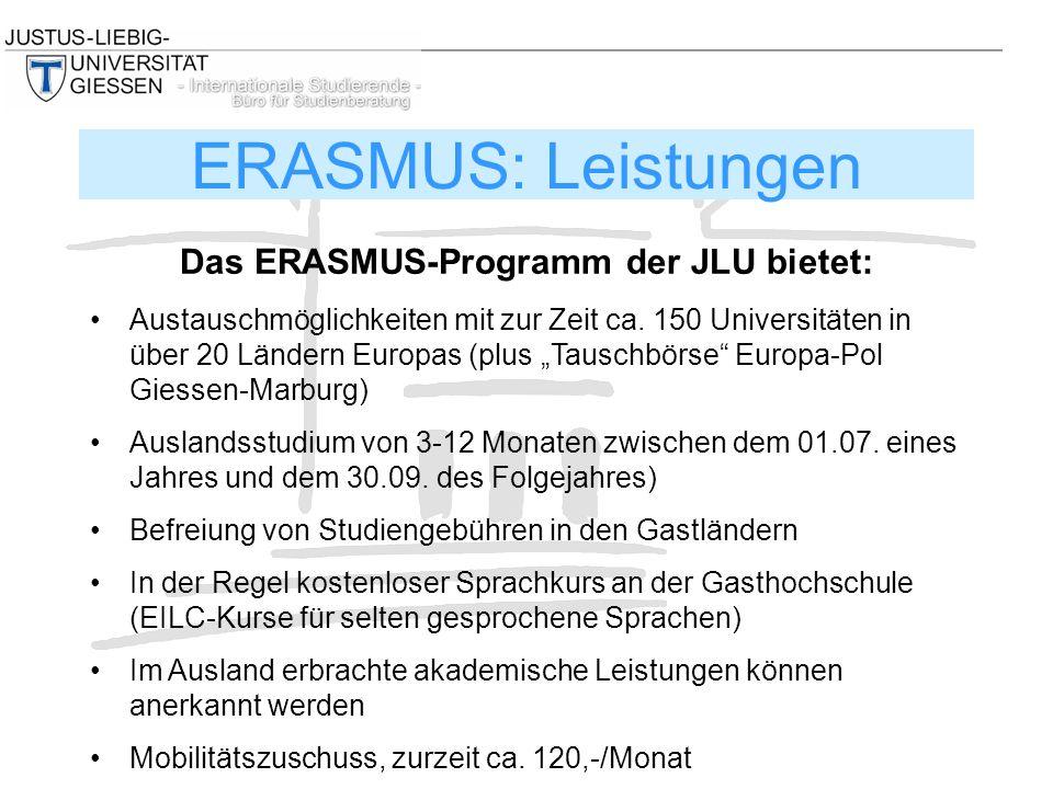 """Das ERASMUS-Programm der JLU bietet: Austauschmöglichkeiten mit zur Zeit ca. 150 Universitäten in über 20 Ländern Europas (plus """"Tauschbörse"""" Europa-P"""