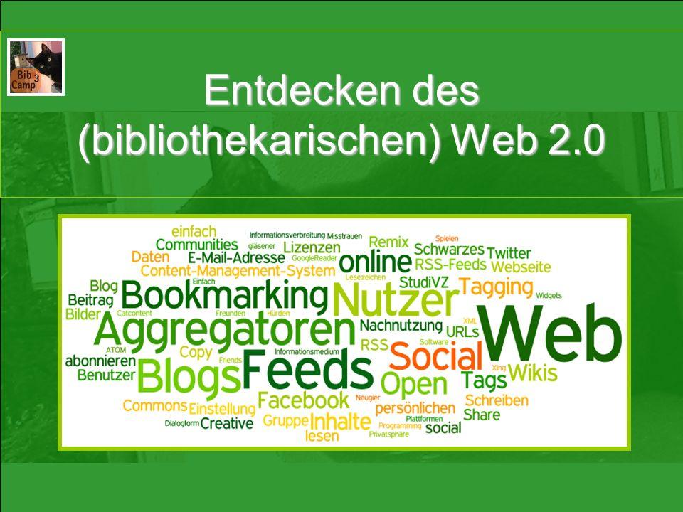 Entdecken des (bibliothekarischen) Web 2.0