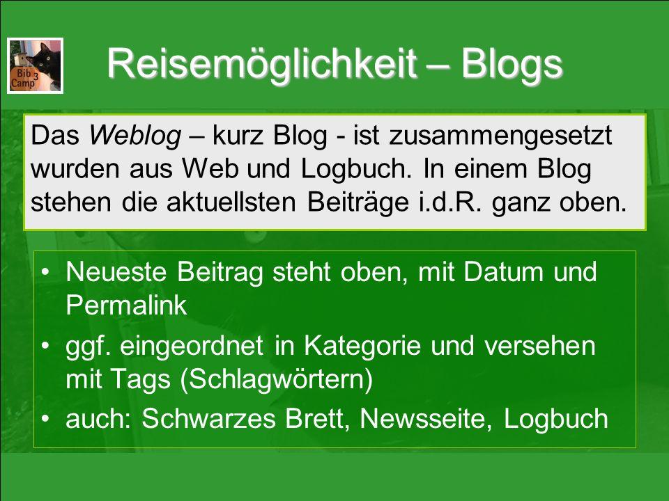 Reisemöglichkeit – Blogs Neueste Beitrag steht oben, mit Datum und Permalink ggf.