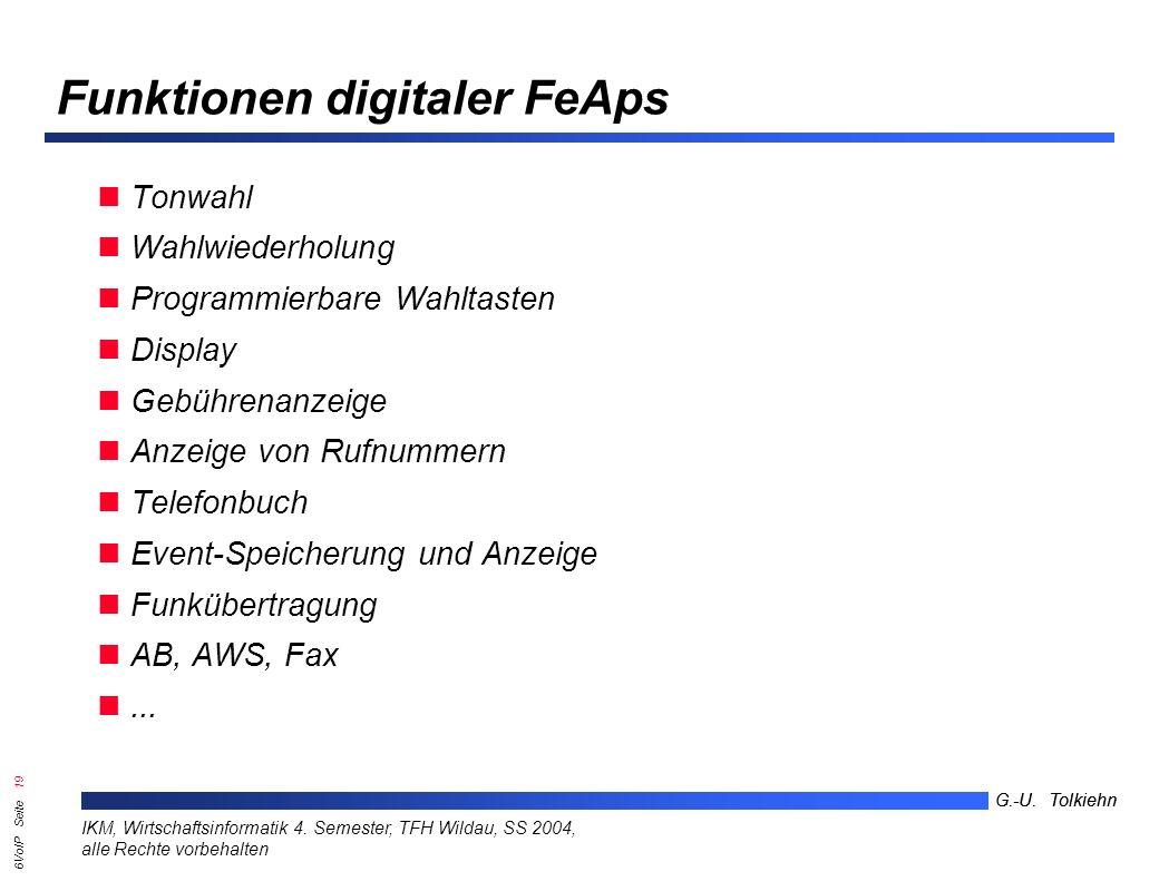 6VoIP Seite 18 G.-U. Tolkiehn IKM, Wirtschaftsinformatik 4.