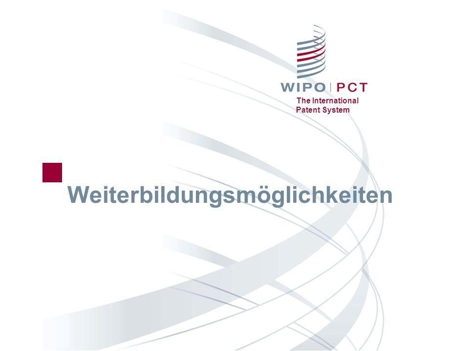 The International Patent System Weiterbildungsmöglichkeiten