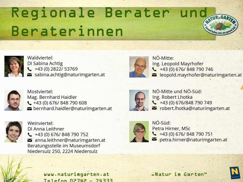 """www.naturimgarten.at """"Natur im Garten"""" Telefon 02742 - 74333 Regionale Berater und Beraterinnen"""