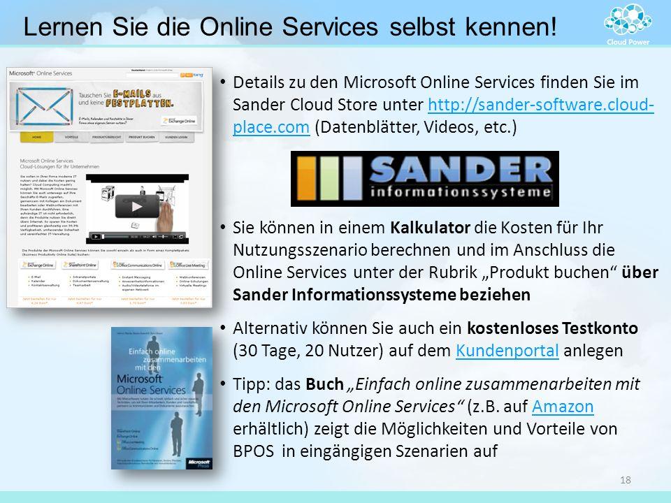 Details zu den Microsoft Online Services finden Sie im Sander Cloud Store unter http://sander-software.cloud- place.com (Datenblätter, Videos, etc.)ht