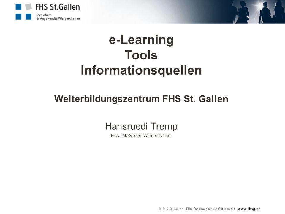 e-Learning Tools Informationsquellen Weiterbildungszentrum FHS St.