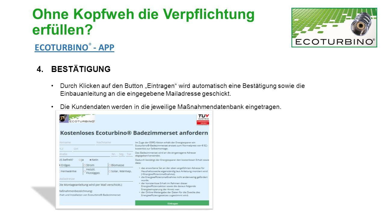 """4.BESTÄTIGUNG Durch Klicken auf den Button """"Eintragen wird automatisch eine Bestätigung sowie die Einbauanleitung an die eingegebene Mailadresse geschickt."""