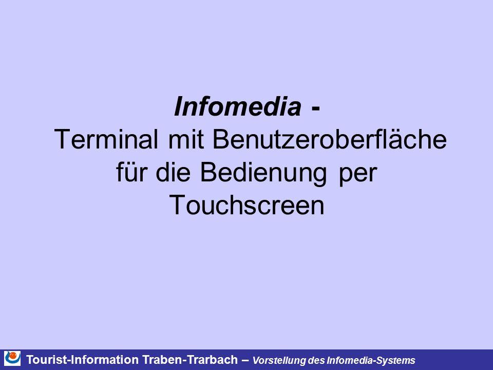 Infomedia - Terminal mit Benutzeroberfläche für die Bedienung per Touchscreen Tourist-Information Traben-Trarbach – Vorstellung des Infomedia-Systems