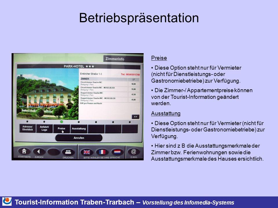 Tourist-Information Traben-Trarbach – Vorstellung des Infomedia-Systems Betriebspräsentation Preise Diese Option steht nur für Vermieter (nicht für Dienstleistungs- oder Gastronomiebetriebe) zur Verfügung.