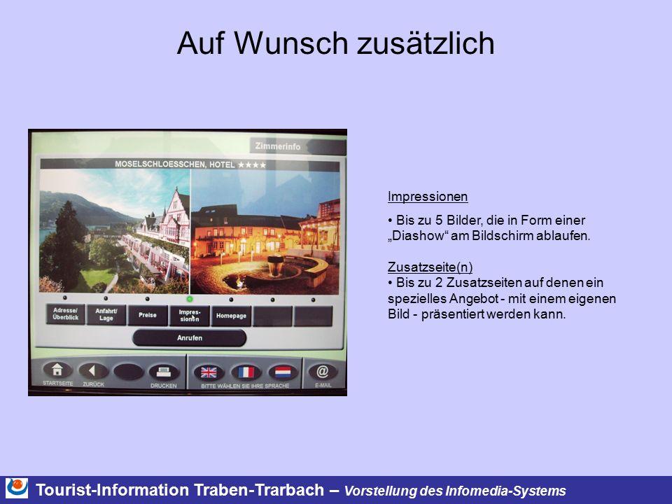 """Tourist-Information Traben-Trarbach – Vorstellung des Infomedia-Systems Auf Wunsch zusätzlich Impressionen Bis zu 5 Bilder, die in Form einer """"Diashow am Bildschirm ablaufen."""