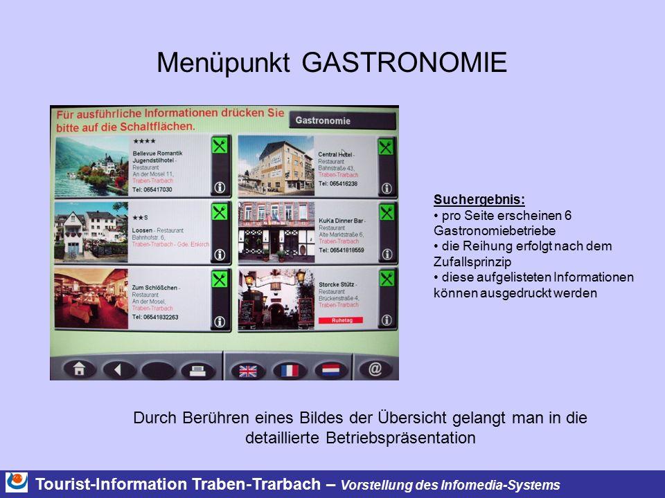 Menüpunkt GASTRONOMIE Tourist-Information Traben-Trarbach – Vorstellung des Infomedia-Systems Durch Berühren eines Bildes der Übersicht gelangt man in