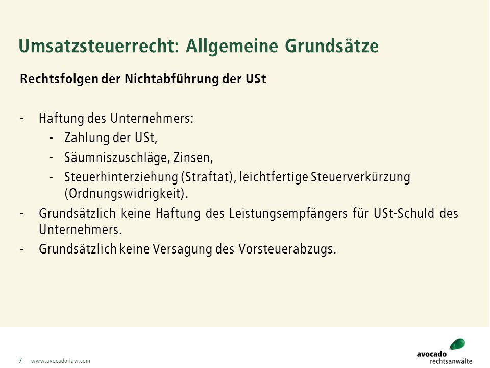 www.avocado-law.com 38 Beispiele avocado Fall 1 (Fortsetzung): Lösung: -Bemessungsgrundlage Entsorgungsleistung: Wert des Altpapiers 30,00 Euro/t abzüglich Rückvergütung 5,00 Euro/t, d.