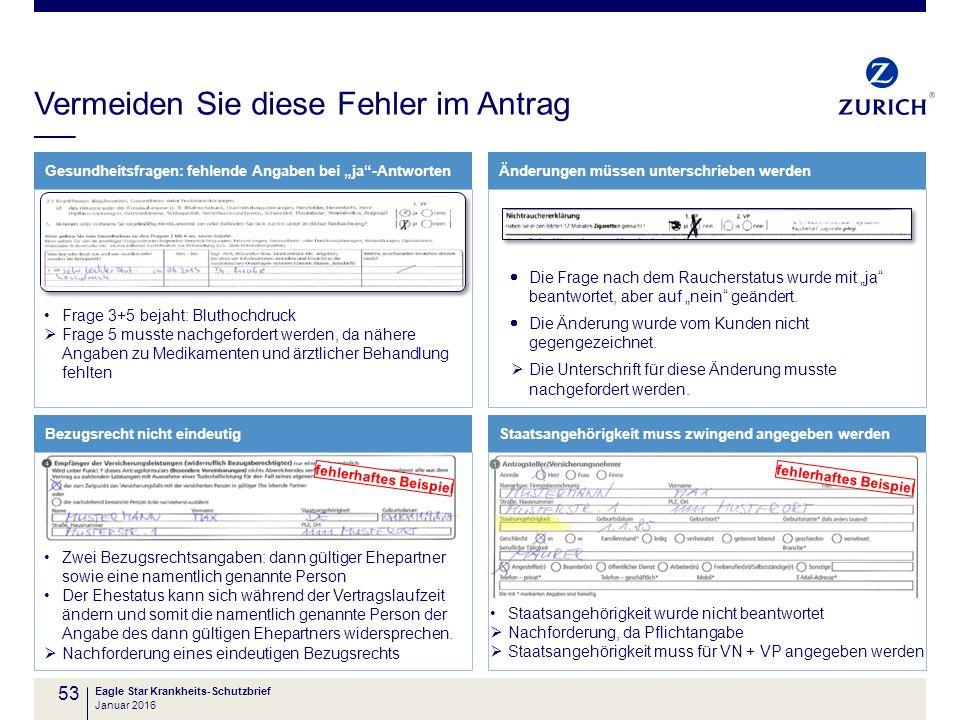 """Vermeiden Sie diese Fehler im Antrag 53 Eagle Star Krankheits-Schutzbrief Gesundheitsfragen: fehlende Angaben bei """"ja""""-AntwortenÄnderungen müssen unte"""