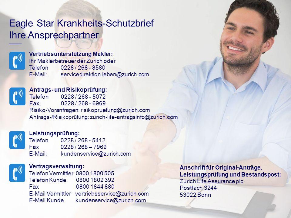 Eagle Star Krankheits-Schutzbrief Ihre Ansprechpartner Antrags- und Risikoprüfung: Telefon0228 / 268 - 5072 Fax0228 / 268 - 6969 Risiko-Voranfragen: r