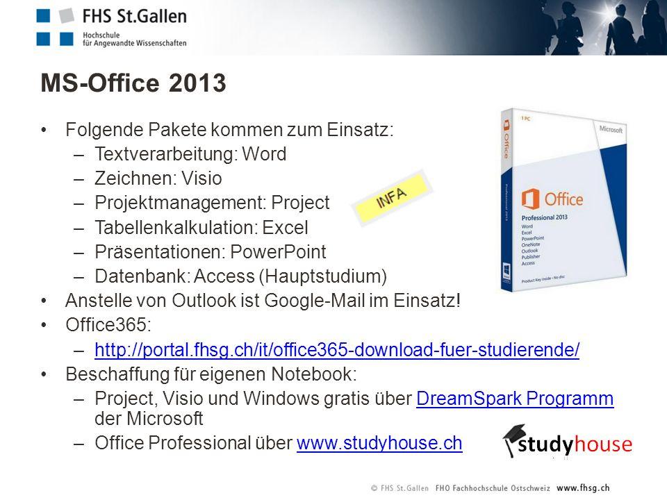 MS-Office 2013 Folgende Pakete kommen zum Einsatz: –Textverarbeitung: Word –Zeichnen: Visio –Projektmanagement: Project –Tabellenkalkulation: Excel –P