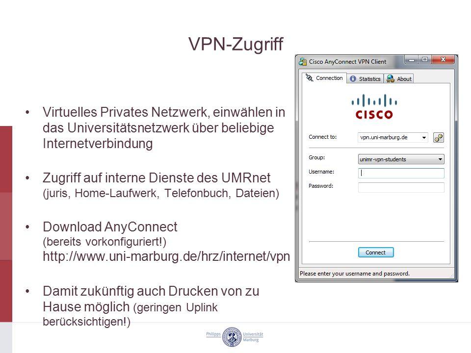 VPN-Zugriff Virtuelles Privates Netzwerk, einwählen in das Universitätsnetzwerk über beliebige Internetverbindung Zugriff auf interne Dienste des UMRn