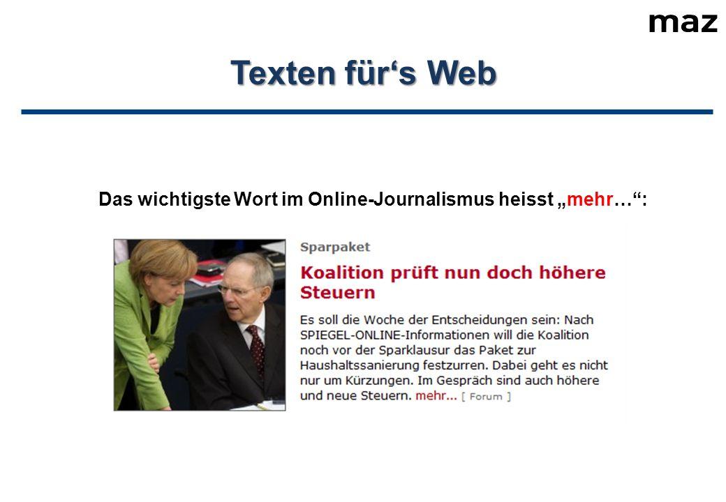 """Texten für's Web Das wichtigste Wort im Online-Journalismus heisst """"mehr… :"""