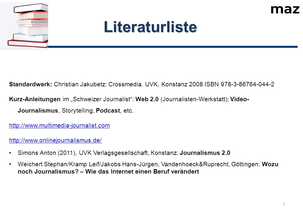 Literaturliste 3 Standardwerk: Christian Jakubetz: Crossmedia.