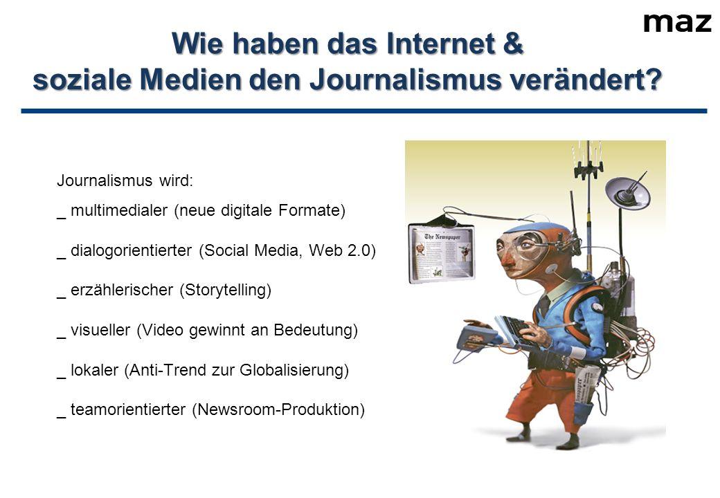 Wie haben das Internet & soziale Medien den Journalismus verändert.