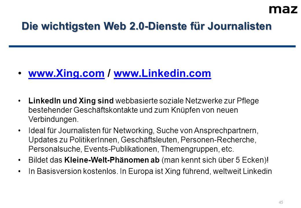 www.Xing.com / www.Linkedin.comwww.Xing.comwww.Linkedin.com LinkedIn und Xing sind webbasierte soziale Netzwerke zur Pflege bestehender Geschäftskontakte und zum Knüpfen von neuen Verbindungen.
