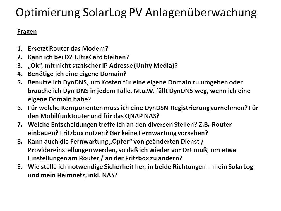 Optimierung SolarLog PV Anlagenüberwachung Fragen 1.Ersetzt Router das Modem.