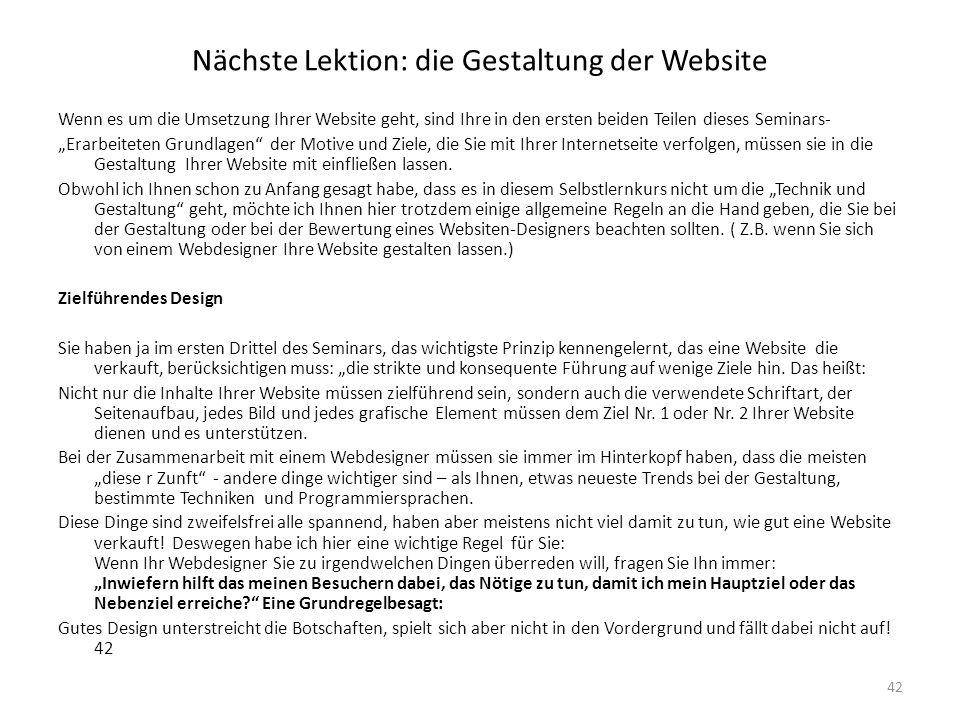 """Nächste Lektion: die Gestaltung der Website Wenn es um die Umsetzung Ihrer Website geht, sind Ihre in den ersten beiden Teilen dieses Seminars- """"Erarb"""