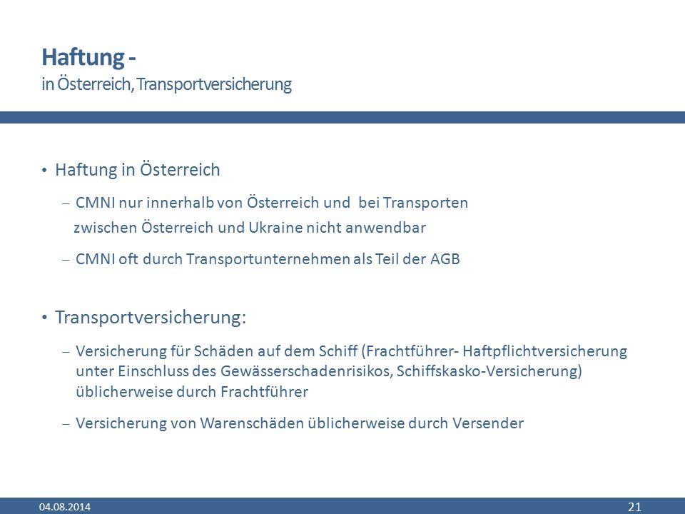 Haftung - in Österreich, Transportversicherung Haftung in Österreich  CMNI nur innerhalb von Österreich und bei Transporten zwischen Österreich und U