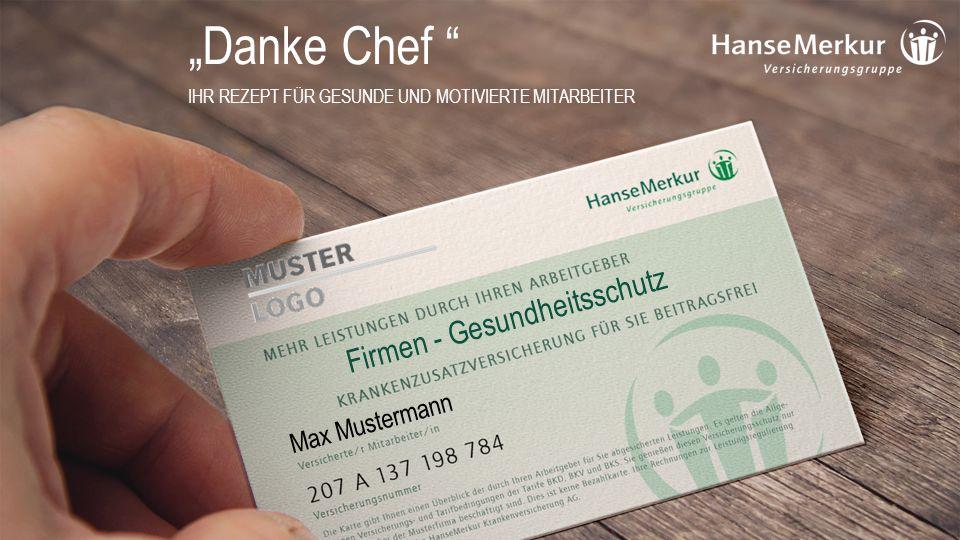 """Max Mustermann Firmen - Gesundheitsschutz """"Danke Chef """" IHR REZEPT FÜR GESUNDE UND MOTIVIERTE MITARBEITER"""