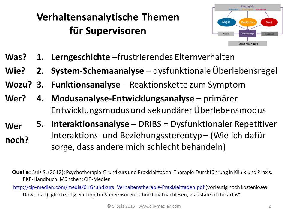 Serge Sulz Prof. Dr. Dr. Dipl.Pych. Kathol. Universität Eichstätt-Ingolstadt 1 © S. Sulz 2016 e-Mail: Prof.Sulz@cip- medien.com www.cip-medien.com Str