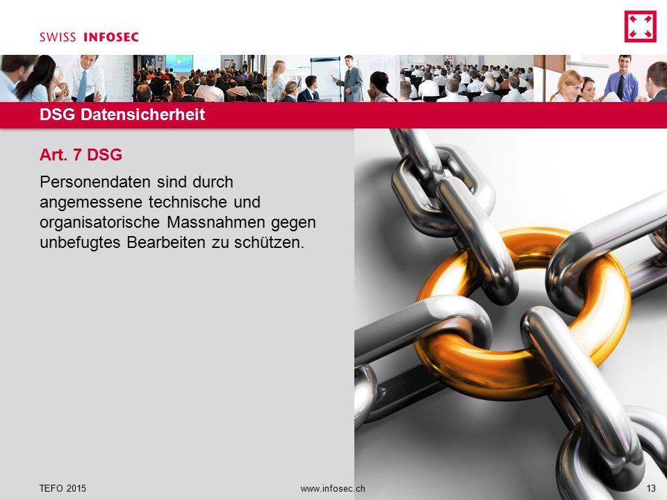 DSG Datensicherheit Personendaten sind durch angemessene technische und organisatorische Massnahmen gegen unbefugtes Bearbeiten zu schützen. Art. 7 DS