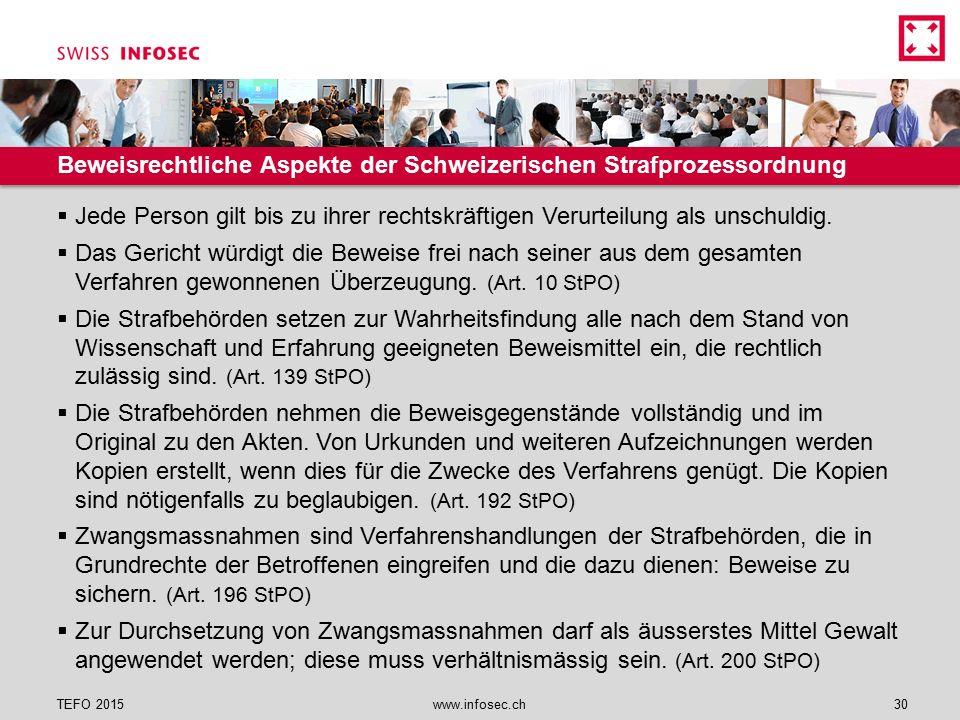 Beweisrechtliche Aspekte der Schweizerischen Strafprozessordnung  Jede Person gilt bis zu ihrer rechtskräftigen Verurteilung als unschuldig.  Das Ge