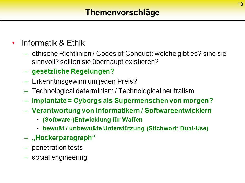 Themenvorschläge Informatik & Ethik –ethische Richtlinien / Codes of Conduct: welche gibt es.