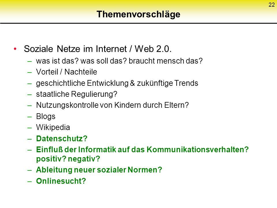Themenvorschläge Soziale Netze im Internet / Web 2.0.