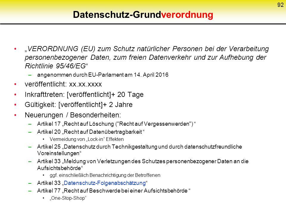"""Datenschutz-Grundverordnung """"VERORDNUNG (EU) zum Schutz natürlicher Personen bei der Verarbeitung personenbezogener Daten, zum freien Datenverkehr und zur Aufhebung der Richtlinie 95/46/EG –angenommen durch EU-Parlament am 14."""