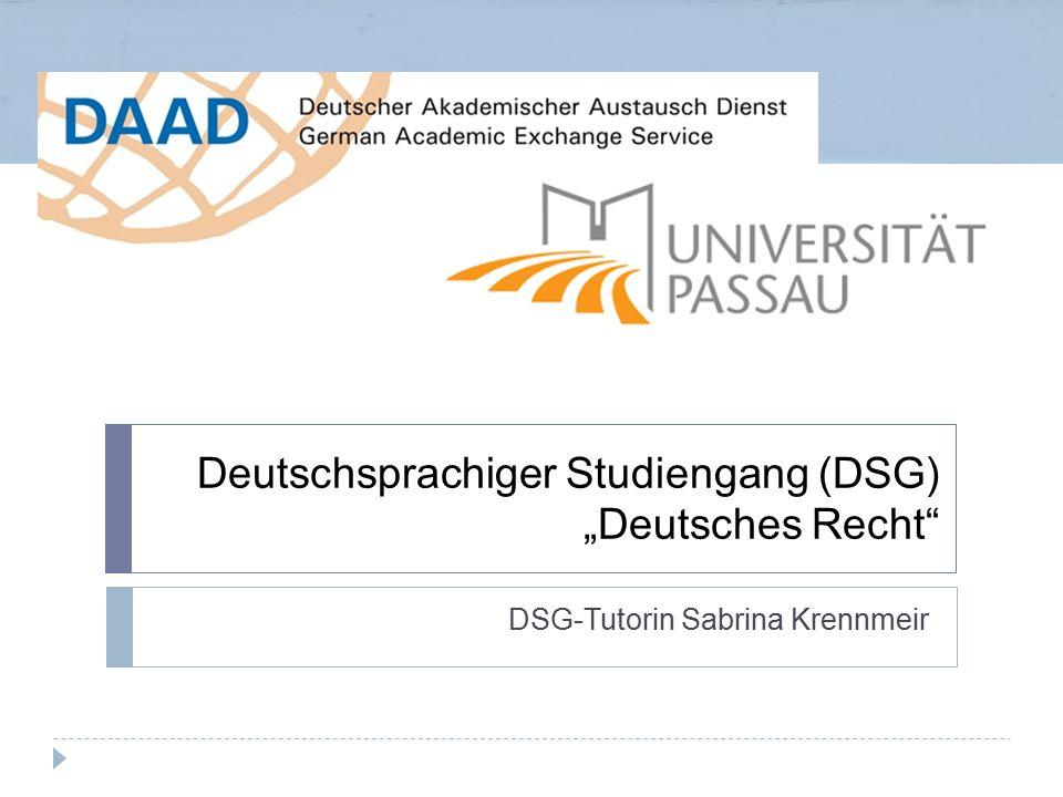 """Deutschsprachiger Studiengang (DSG) """"Deutsches Recht"""" DSG-Tutorin Sabrina Krennmeir"""